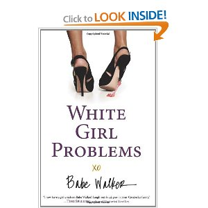 White Girl Problems Book