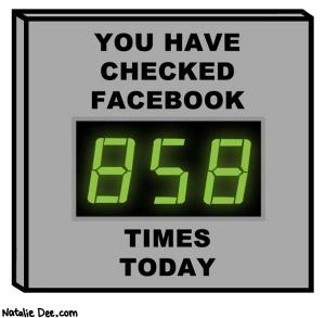 Checked Facebook