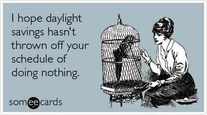 Someecards Daylight Savings