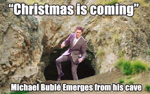 christmas-is-coming-michael-buble-cave